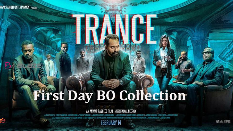 Trance First Day Worldwide Box Office Collection