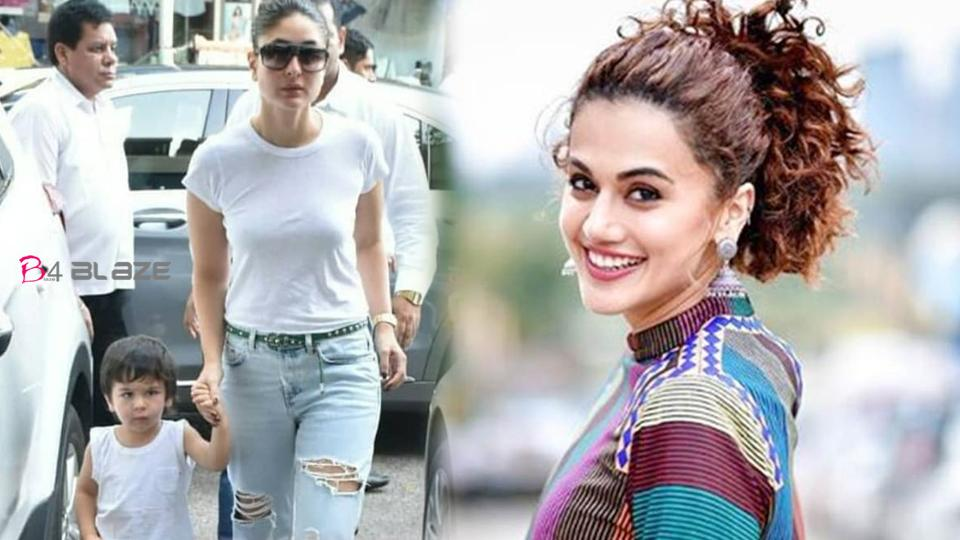Taapsee Pannu told to Kareena that what would do if Taimur came home with her girlfriend, Kareena's Reply